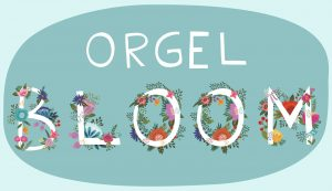 ORGEL BLOOM Art01